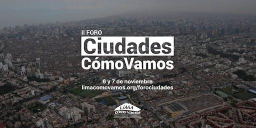 II Foro Urbano Ciudades Cómo Vamos - Día 2