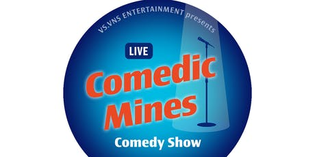 """""""Comedic Mines"""" (Live Comedy Show) tickets"""