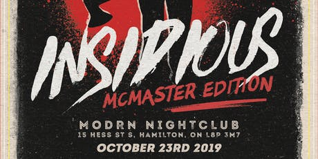 Insidious Halloween Event McMaster Edition tickets