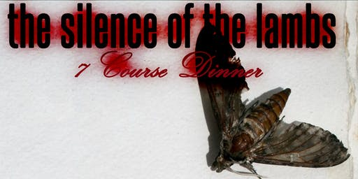 The Silence of the Lambs: 7 Course Dinner & the Movie **Halloween Night Only**