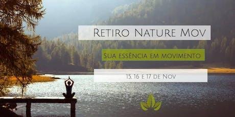 """Retiro Nature Mov """"Essência Em Movimento"""" - corpo, mente & alma ingressos"""