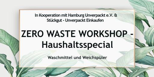 Zero Waste Workshop Hamburg -Haushaltsspecial