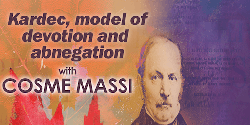 Kardec, Model of Devotion and Abnegation-by Cosme Massi, presented by PTSS