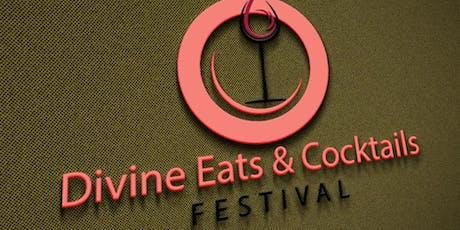 Divine Eats & Cocktails Festival tickets