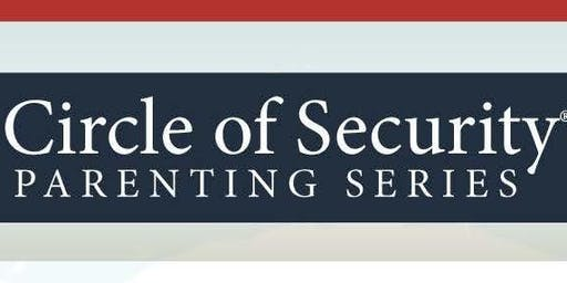 Circle of Security Parenting Series