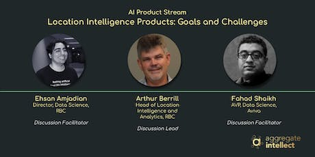 Location Intelligence Products: Goals and Challenges tickets