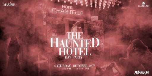 Haunted Hotel Dayparty