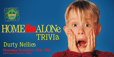 Home Alone Trivia at Durty Nellies tickets