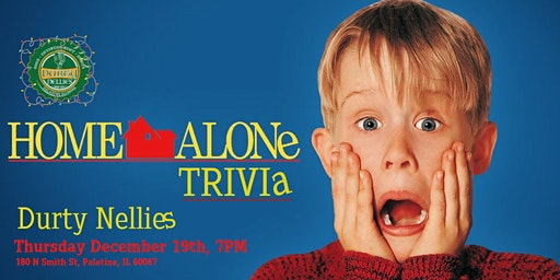 Home Alone Trivia at Durty Nellies