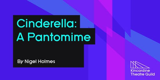 Cinderella: A Pantomime Nov. 21