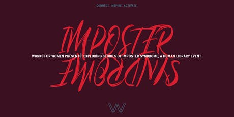 Works For Women: Human Library Event - Imposter Syndrome tickets