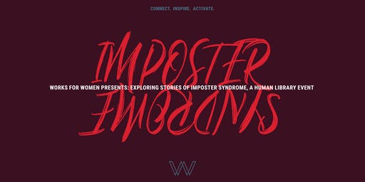 Works For Women: Human Library Event - Imposter Syndrome
