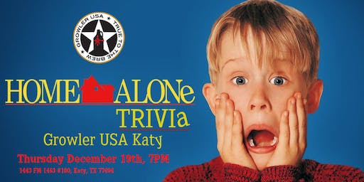 Home Alone Trivia at Growler USA Katy