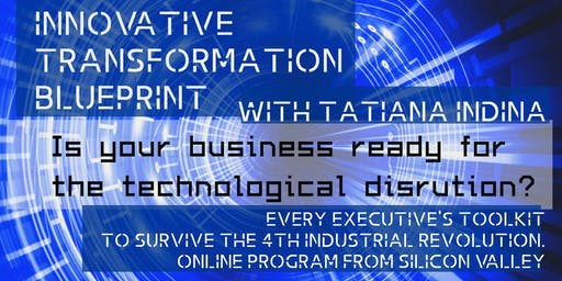 INNOVATIVE TRANSFORMATION BLUEPRINT ONLINE ACCELERATION PROGRAM