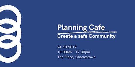 CDAH Planning Cafe October tickets