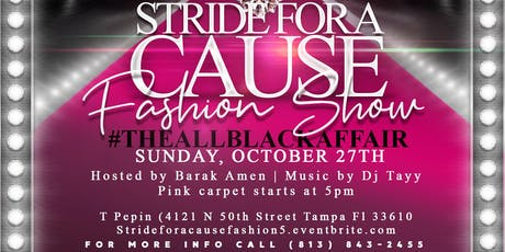 5th Annual Stride for a Cause Fashion Show : #TheBlackOut tickets