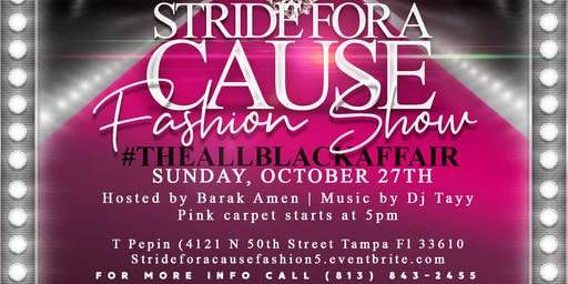 5th Annual Stride for a Cause Fashion Show : #TheBlackOut