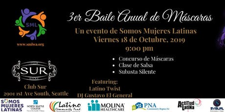 3rd Annual Masquerade Ball by Somos Mujeres Latinas tickets