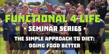 The Simple Approach to Diet: Doing Food Better tickets