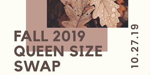 Queen Size Swap: Fall 2019