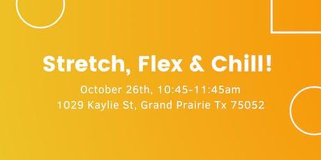Stretch, Flex, & Chill tickets