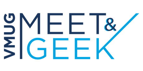 Tercer Encuentro Meet & Geek - VMUG Argentina 2019 - entradas