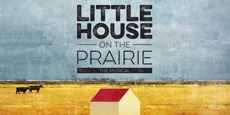 Little House on the Prairie: The Musical tickets
