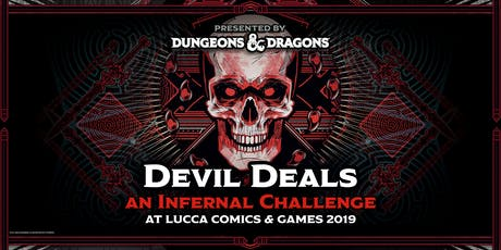 Devil Deals - Presented by Dungeons & Dragons biglietti