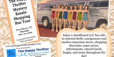 Mystery Resale Shopping Bus Tour Fort Myers Thursday, Nov. 21, 2019