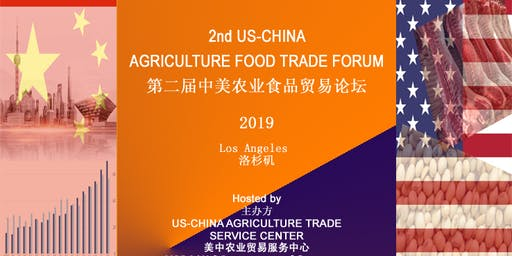 2 ND US-CHINA AGRICULTURE FOOD TRADE FORUM