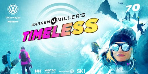 Warren Miller's Timeless Official Film Premiere (COEUR D'ALENE)