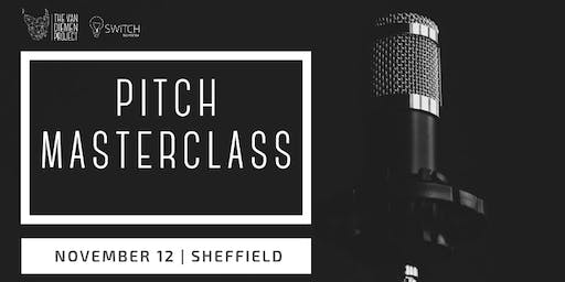Pitch Masterclass | Sheffield