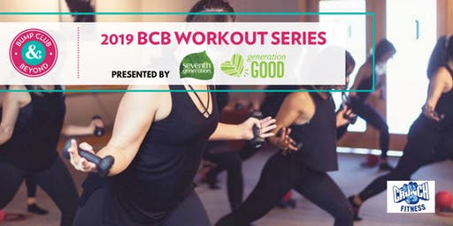 BCB Workout with Crunch Fitness Presented by Seventh Generation! (Aurora, IL)