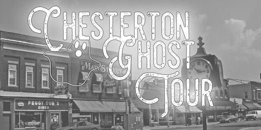 Chesterton Ghost Tour OCTOBER 30th