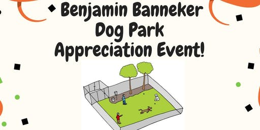 Banneker Dog Park Appreciation