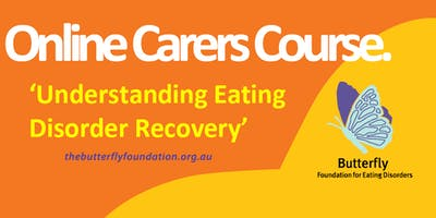 Online Carer Course - Understanding Eating Disorder Recovery Nov 2019