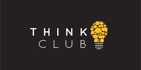 Think Club: The Science Behind Presenting and Public Speaking at Work tickets