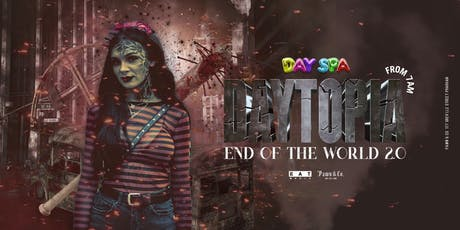 Daytopia - Day Spa Season Finale tickets