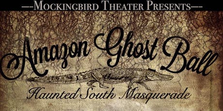Amazon Ghost Ball- A Haunted South Masquerade tickets