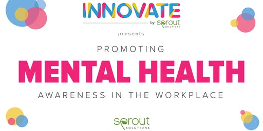 Innovate by Sprout: Promoting Mental Health Awareness in the Workplace