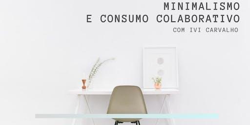 Palestra: Minimalismo e consumo colaborativo - maneiras de salvar o mundo