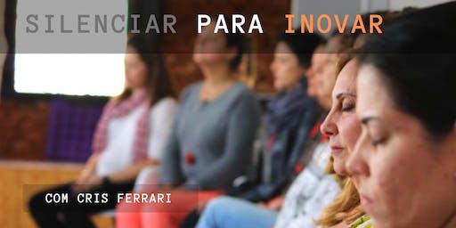 Vivência - Silenciar para inovar