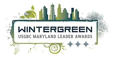 USGBC Maryland Wintergreen Leadership Awards Celebration tickets