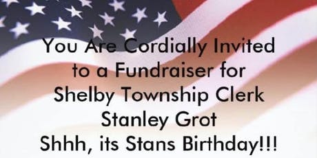Fundraiser for Stan Grot (Candidate for Shelby Township Clerk) tickets