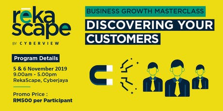 Business Growth: Discovering Your Customers (powered by RekaScape) tickets