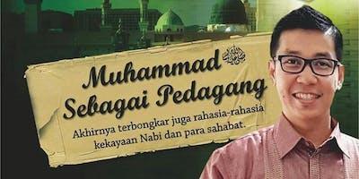 Grand Seminar : Muhammad Sebagai Pedagang