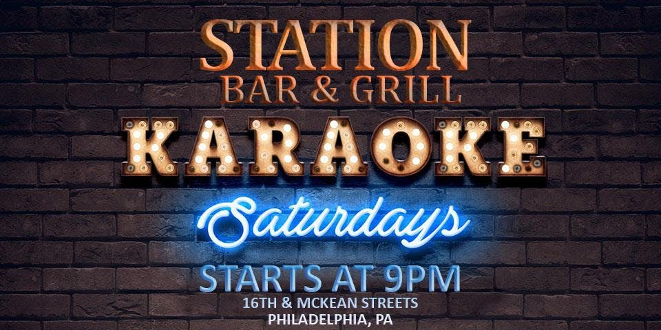Saturday Karaoke at Station Bar & Grill (South Philadelphia)