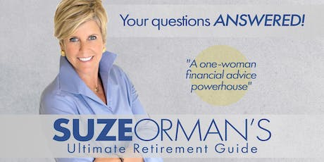 SUZE ORMAN'S ULTIMATE RETIREMENT GUIDE - PBS TELEVISION SPECIAL TAPING tickets