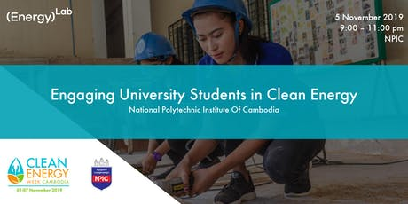 Engaging University Students in Clean Energy - NPIC tickets