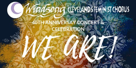 """Windsong Presents """"We Are!"""", a 40th Anniversary Concert & Celebration tickets"""